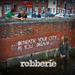 Beneath your city; as you dream...